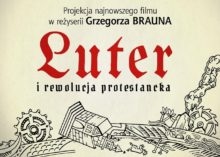 Pokaz filmu Luter i rewolucja protestancka